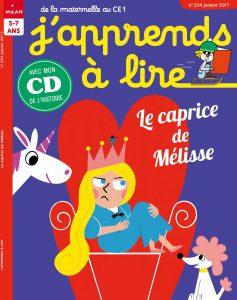 J'apprends à lire : le caprice de Mélisse - Janvier 2017