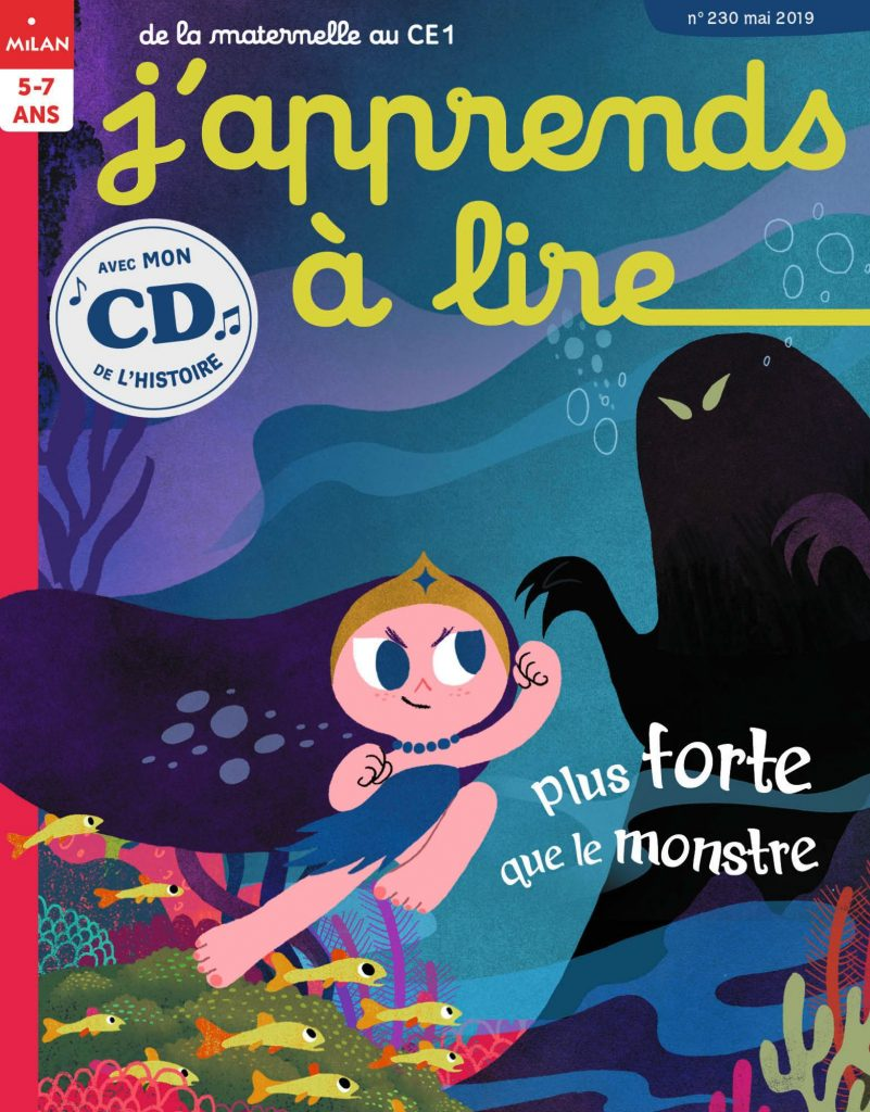 Plus forte que le monstre - J'apprends à lire magazine