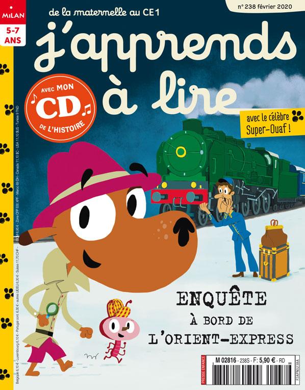 J'apprends à lire magazine : enquête à bord de l'Orient Express